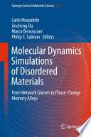 Molecular Dynamics Simulations of Disordered Materials Book