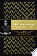The One Year Uncommon Life Daily Challenge