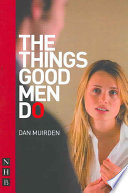 The Things Good Men Do