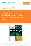 Color Textbook of Histology   Pageburst E Book on VitalSource  Retail Access Card  Book