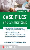 Case Files Family Medicine  Second Edition