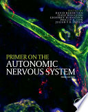 """Primer on the Autonomic Nervous System"" by Phillip A. Low"
