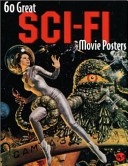 Sixty Great Science Fiction Movie Posters