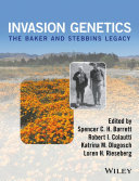 Invasion Genetics: The Baker and Stebbins Legacy