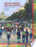 American Government and Politics Today: The Essentials 2008