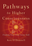 Pathways to Higher Consciousness