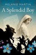 A Splendid Boy Book PDF