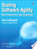 Scaling Software Agility  : Best Practices for Large Enterprises