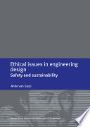 Ethical Issues in Engineering Design; Safety and Sustainability