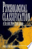 Psychological Classification of the Adult Male Prison Inmate