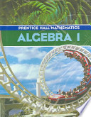 Prentice Hall Math Algebra 1 Student Edition and Algebra 1 Study Guide and Practice Workbook 2004c