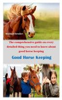 Good Horse Keeping