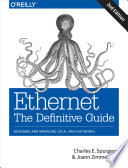 Ethernet: The Definitive Guide  : Designing and Managing Local Area Networks