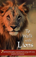 To Walk with Lions Book