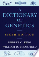 A Dictionary of Genetics Book