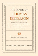 The Papers of Thomas Jefferson  Volume 42