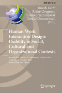 Human Work Interaction Design  Usability in Social  Cultural and Organizational Contexts