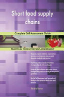 Short Food Supply Chains Complete Self Assessment Guide Book PDF