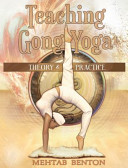 Teaching Gong Yoga Book