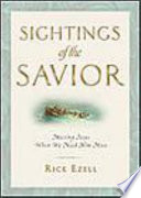 Sightings of the Savior