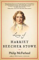 Loves of Harriet Beecher Stowe