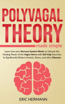 Polyvagal Theory Made Simple Book
