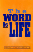 The Word Is Life