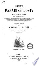Milton s Paradise Lost with Copious Notes  Explanatory and Critical  Partly Selected from Addison  Bentley  Bowle      et  Al    and Partly Original by James Prendeville