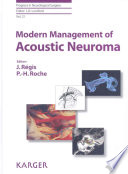 Modern Management of Acoustic Neuroma