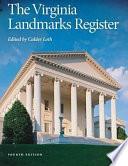 """The Virginia Landmarks Register"" by Calder Loth, Virginia. Dept. of Historic Resources"