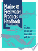 Marine And Freshwater Products Handbook Book PDF