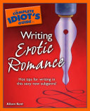 The Complete Idiot's Guide to Writing Erotic Romance Pdf/ePub eBook