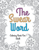 The Swear Word Coloring Book for Adult Book PDF
