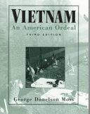 Vietnam, an American Ordeal