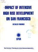 Impact of Intensive High Rise Development in San Francisco