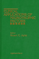 Clinical Applications of Neurotrophic Factors