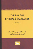 The Biology of Human Starvation