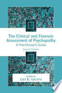 The Clinical and Forensic Assessment of Psychopathy Book