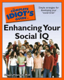 The Complete Idiot s Guide to Enhancing Your Social IQ
