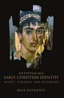 Rethinking Early Christian Identity
