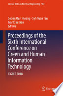 Proceedings of the Sixth International Conference on Green and Human Information Technology
