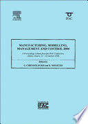 Manufacturing  Modelling  Management and Control 2004