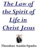 The Law of the Spirit of Life in Christ Jesus