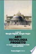 Arti, tecnologia, progetto