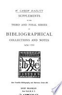 Collections and Notes: Third and final series of bibliographical collections and notes on early English literature, 1474-1700