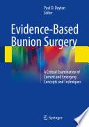 Evidence-Based Bunion Surgery