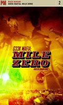 Geek Mafia: Mile Zero Pdf/ePub eBook