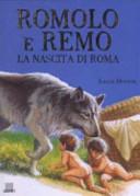 Romolo e Remo. La nascita di Roma