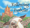 Following Isabella (Responsibility Children's Book)