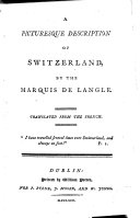 A picturesque description of Switzerland     Translated from the French